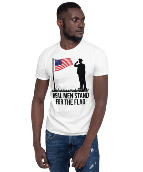 Real Men Stand For the Flag Short-Sleeve Unisex T-Shirt