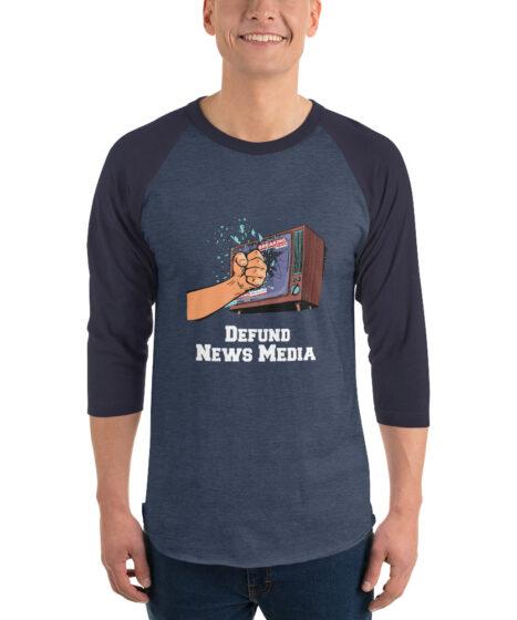 Defund News Media 3/4 sleeve raglan shirt