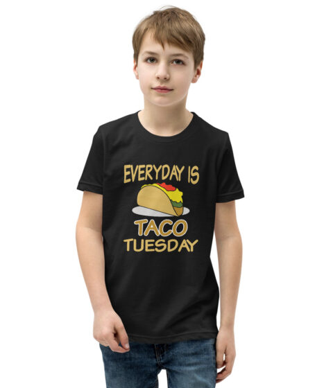 Everyday is Taco Tuesday Youth Short Sleeve T-Shirt