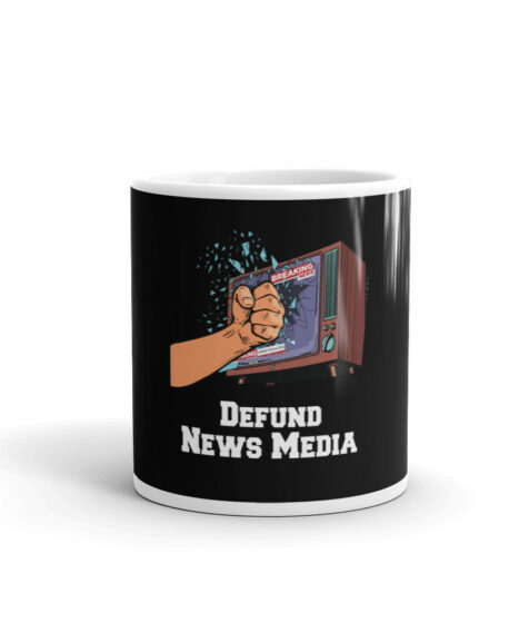 Defund Media Mug