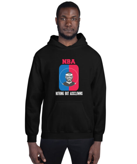 NBA Nothing But Assclowns Unisex Hoodie