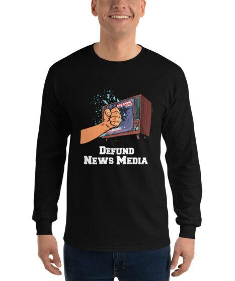 Defund News Media Men's Long Sleeve Shirt
