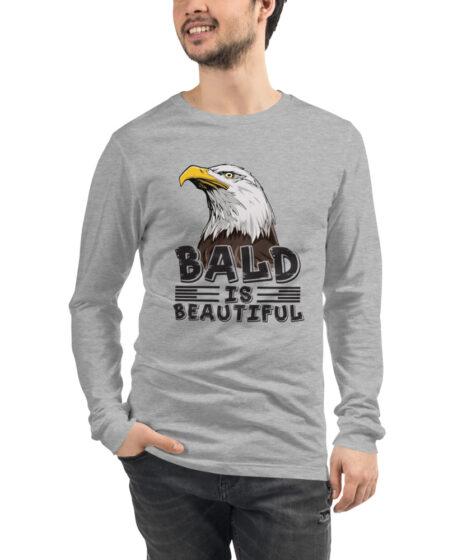 Bald is Beautiful Eagle Unisex Long Sleeve Tee