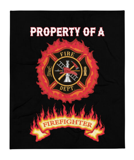 Property of Fire Fighter Throw Blanket