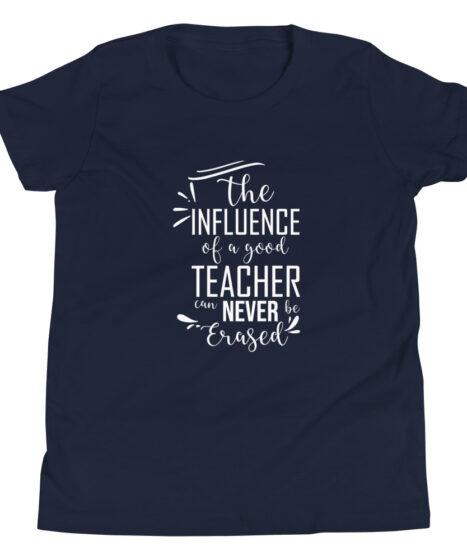 Influence Of A Good Teacher  Youth Short Sleeve T-Shirt