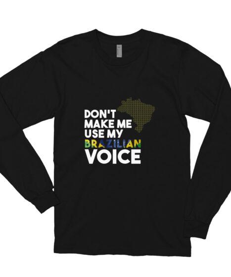 Brazilian Voice Long sleeve t-shirt