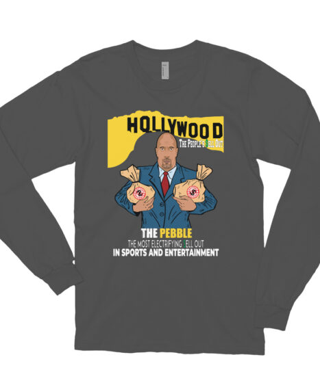 The Pebble (The Rock) The People's Hollywood Sell Out Long sleeve t-shirt