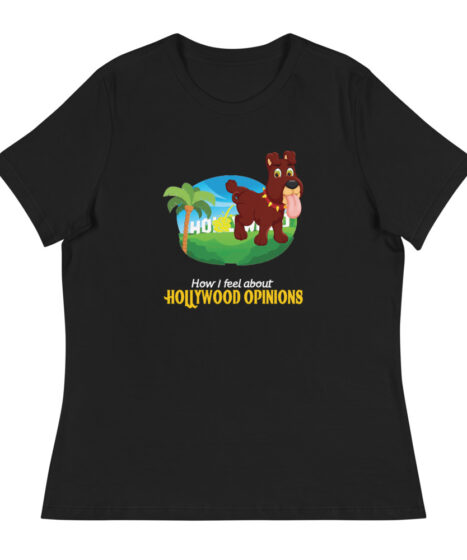 Hollywood Opinions Women's Relaxed T-Shirt