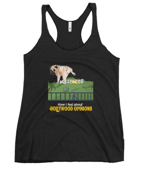 Hollywood Opinions Women's Racerback Tank