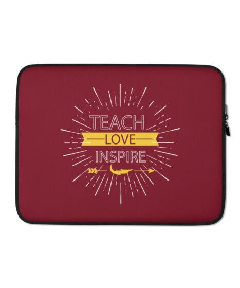 Teach Love Inspire Laptop Sleeve