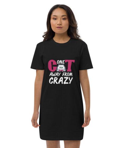 One Cat Away From Crazy Organic cotton t-shirt dress
