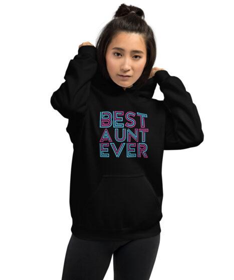 Best Aunt Ever Unisex Hoodie