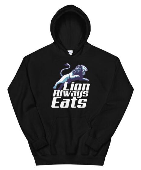 Lion Always Eats Unisex Hoodie