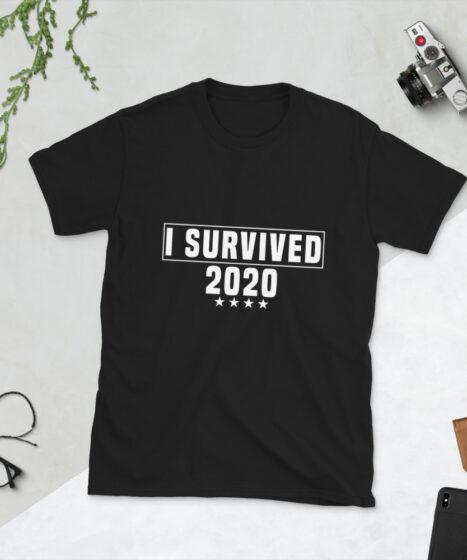 I Survived 2020 Short-Sleeve Unisex T-Shirt