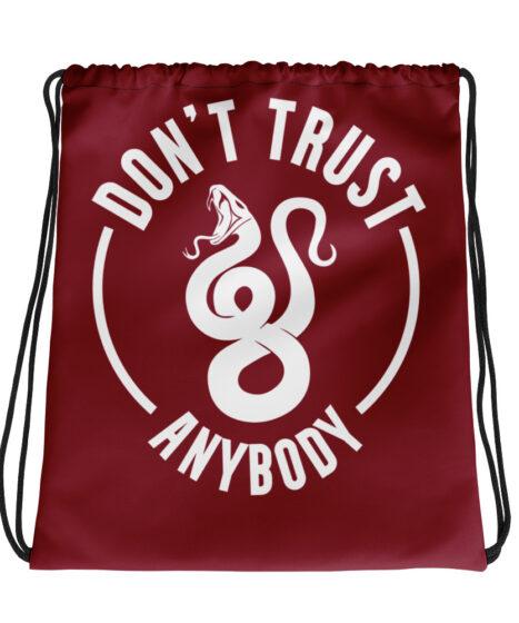 Don't Trust Anybody Drawstring bag