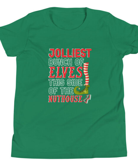 Jolliest Bunch of Elves This Side Of The Nuthouse Youth Short Sleeve T-Shirt