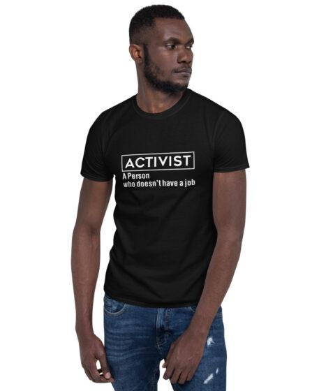 Activist  Short-Sleeve Unisex T-Shirt