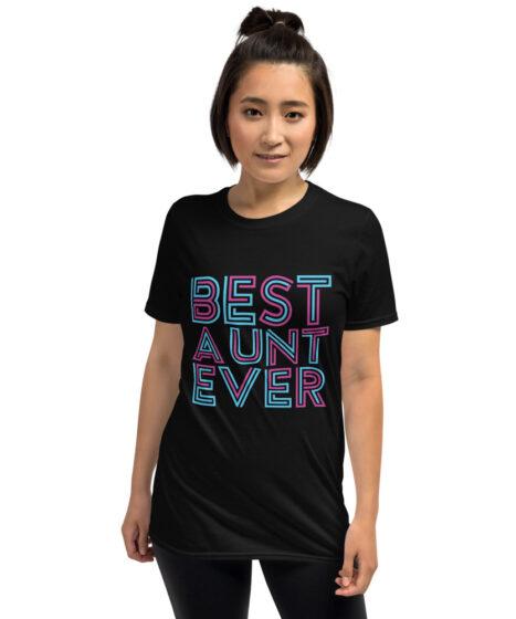 Best Aunt Ever Short-Sleeve Unisex T-Shirt
