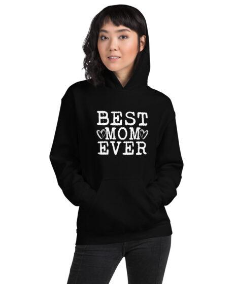 Best Mom Ever Unisex Hoodie