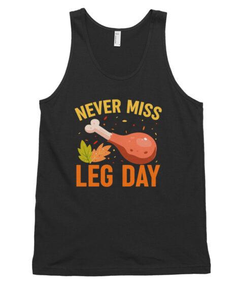Never Miss Leg Day Classic tank top (unisex)
