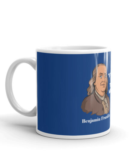 """Benjamin Franklin """"If You Become Sheep The Wolves Will Eat You Mug"""