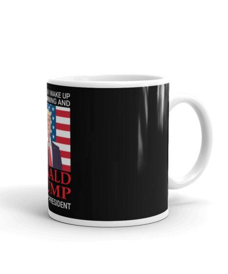 Donald Trump Still My President Mug