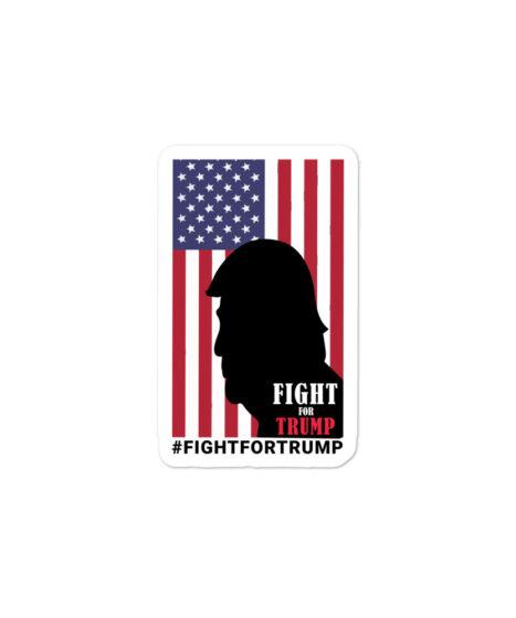 Fight For Trump Bubble-free stickers