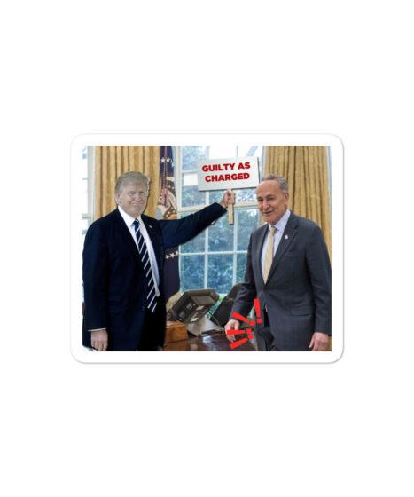 """Chuck Schumer """"Erection"""" Meme Trump Bubble-free stickers"""