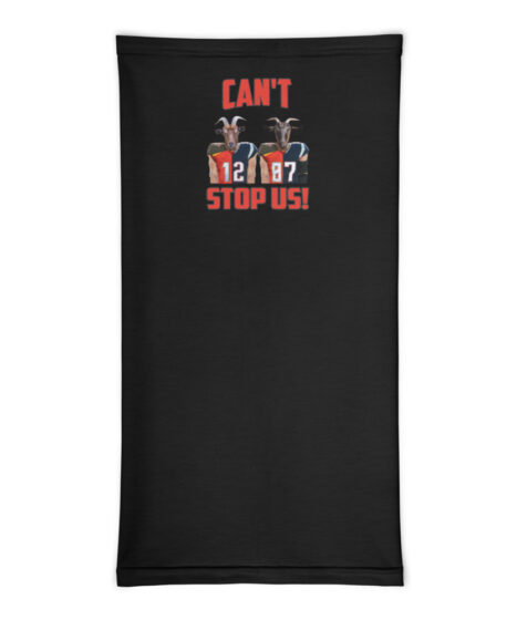 Can't Stop Us: Brady & Gronk Neck Gaiter