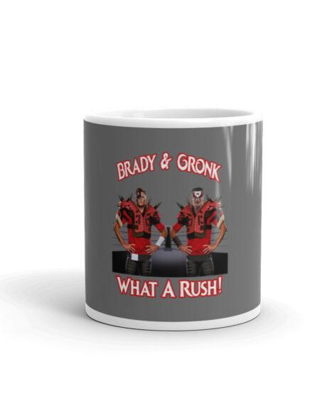 Brady & Gronk: What A Rush Mug